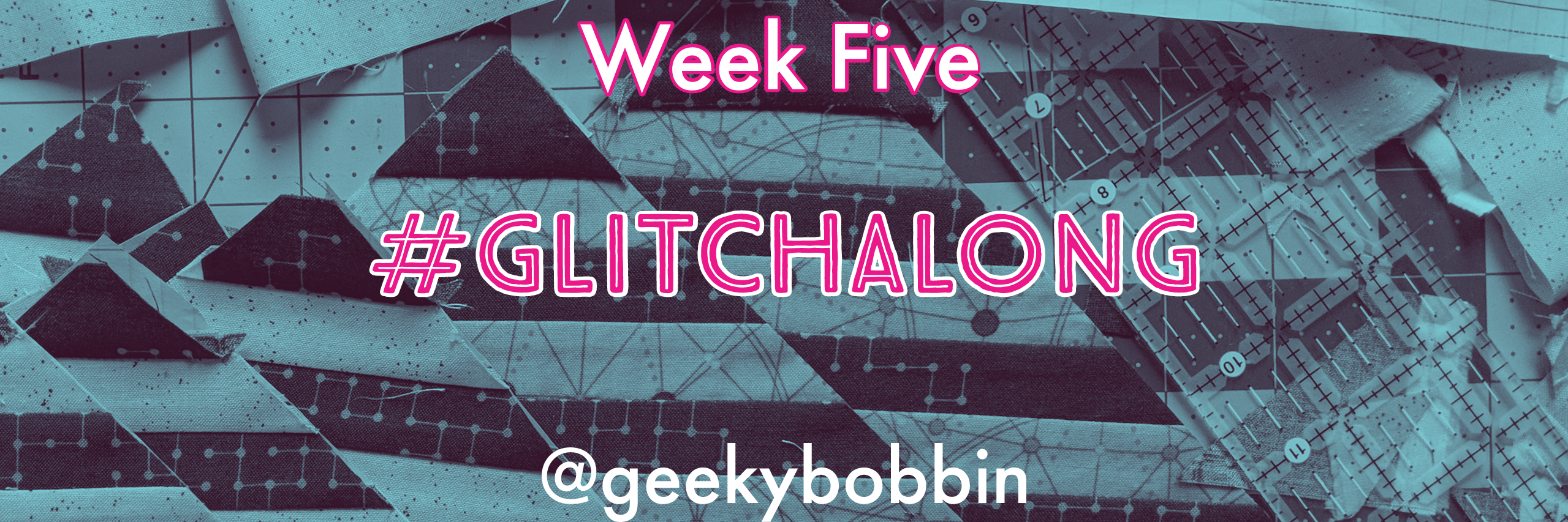 Glitch Along Week Five