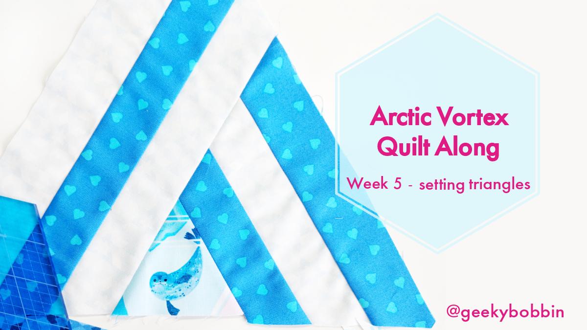 Arctic Vortex Quilt Along Week 5